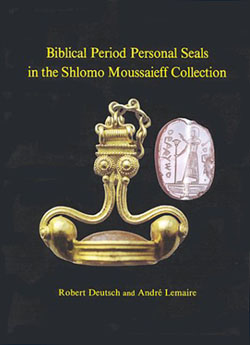 Biblical Period Personal Seals in the Shlomo Moussaieff Collection