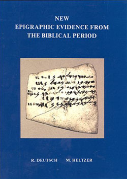 New Epigraphic Evidence from the Biblical Period