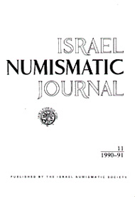 Israel Numismatic Journal, Vol 11, 1990-1, Pp 4-6